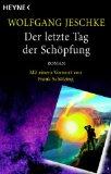 """""""Der letzte Tag der Schöpfung"""" von Wolfgang Jeschke"""